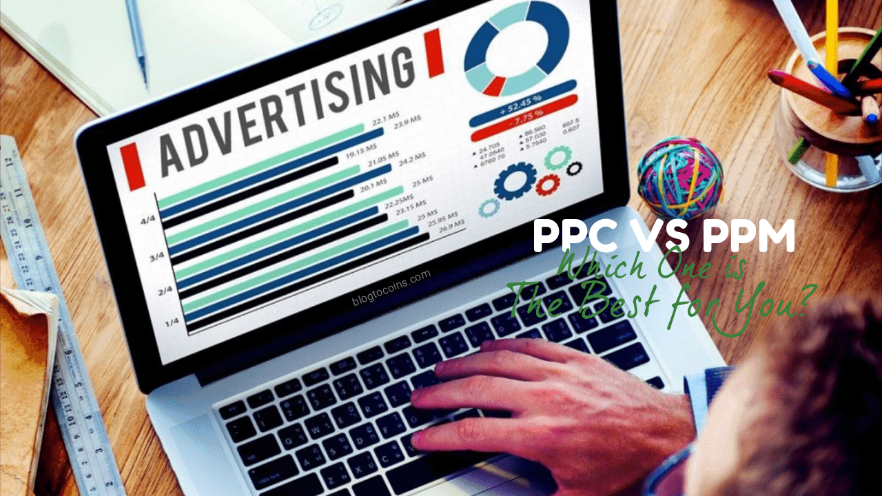 PPC or PPM: Which One is The Best for You?
